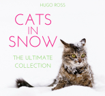 Cats in Snow: The Ultimate Collection Cover Image