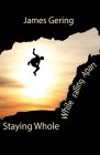 Staying Whole While Falling Apart Cover Image