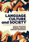 Language, Culture, and Society: An Introduction to Linguistic Anthropology Cover Image