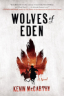 Wolves of Eden: A Novel Cover Image
