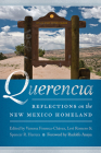 Querencia: Reflections on the New Mexico Homeland (Querencias) Cover Image