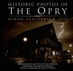 Historic Photos of the Opry: Ryman Auditorium 1974 Cover Image