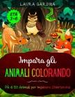 Impara gli Animali Colorando: Più di 120 Animali per Imparare Divertendosi Cover Image