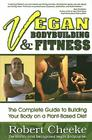 Vegan Bodybuilding & Fitness: The Complete Guide to Building Your Body on a Plant-Based Diet Cover Image
