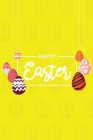 Happy Easter III Notebook, Blank Write-in Journal, Dotted Lines, Wide Ruled, Medium (A5) 6 x 9 In (Yellow) Cover Image