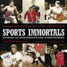Sports Immortals: Stories of Inspiration and Achievement Cover Image