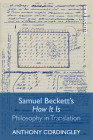 Samuel Beckett's How It Is: Philosophy in Translation (Other Becketts) Cover Image
