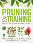 Pruning and Training, Revised New Edition: What, When, and How to Prune Cover Image
