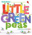 Little Green Peas: A Big Book of Colors (The Peas Series) Cover Image