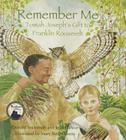 Remember Me: Tomah Joseph's Gift to Franklin Roosevelt Cover Image