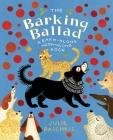 The Barking Ballad: A Bark-Along Meow-Along Book Cover Image
