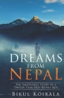 Dreams from Nepal: The Emotional Story of a Twelve-Year-Old Nepali Boy Cover Image