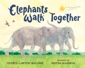 Elephants Walk Together Cover Image