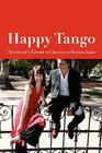 Happy Tango: Sallycat's Guide to Dancing in Buenos Aires Cover Image