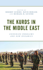 The Kurds in the Middle East: Enduring Problems and New Dynamics Cover Image