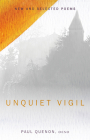 Unquiet Vigil: New and Selected Poems (Paraclete Poetry) Cover Image
