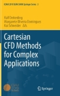 Cartesian Cfd Methods for Complex Applications Cover Image