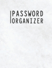 Password Organizer: White Stylish Password Keeper Notebook to Organize your Passwords Cover Image