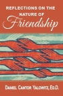 Reflections on the Nature of Friendship Cover Image