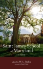 Saint James School of Maryland: 175 Years Cover Image