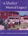 A Shaker Musical Legacy Cover Image