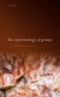 The Epistemology of Groups Cover Image