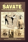 Savate: French foot fencing Historical & Technical Journal: Fully Illustrated Historical European Martial Arts Cover Image