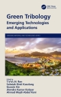 Green Tribology: Emerging Technologies and Applications Cover Image