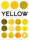Yellow: Exploring Color in Art Cover Image