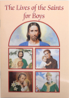 The Lives of the Saints for Boys (Catholic Classics) Cover Image