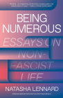 Being Numerous: Essays on Non-Fascist Life Cover Image