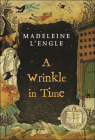 A Wrinkle in Time (Madeleine L'Engle's Time Quintet #1) Cover Image