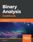 Binary Analysis Cookbook Cover Image