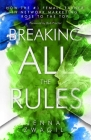 Breaking All the Rules: How the #1 Female Earner in Network Marketing Rose to The Top Cover Image