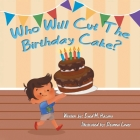 Who Will Cut the Birthday Cake? Cover Image
