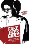 Fake Geek Girls: Fandom, Gender, and the Convergence Culture Industry (Critical Cultural Communication #22) Cover Image