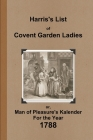 Harris's List of Covent Garden Ladies 1788 Cover Image