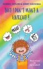 But I Don't Want a Haircut! Cover Image