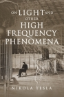 On Light and Other High Frequency Phenomena Cover Image