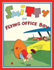 Smitty The Flying Office Boy: popular newspaper comic strip (B/W): 1930 Cover Image