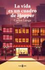 La vida es un cuadro de Hopper / Life is a Hopper Painting Cover Image