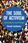 The Soul of Activism: A Spirituality for Social Change Cover Image