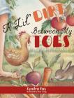 A Lil' Dirt Between My Toes Cover Image