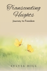 Transcending Heights: Journey to Freedom Cover Image