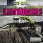 Earthquakes (Nature's Mysteries) Cover Image