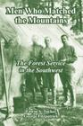 Men Who Matched the Mountains: The Forest Service in the Southwest Cover Image