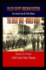 Collin County Freedom Fighters - The Great War - World War I: True Stories from the Wall of Honor Cover Image