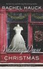 The Wedding Dress Christmas: (Small Town Romance) Cover Image