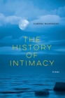 The History of Intimacy: Poems Cover Image