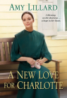 A New Love for Charlotte (A Wells Landing Romance #11) Cover Image